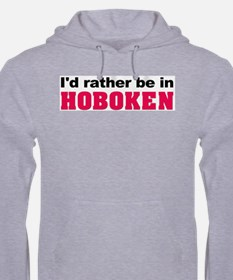 I'd rather be in Hoboken Hoodie
