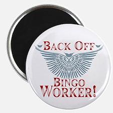 Back Off Bingo Worker Magnet
