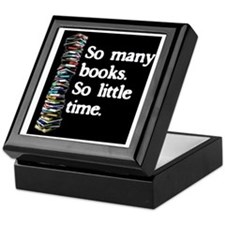 So Many Books---for black backgrounds Keepsake Box