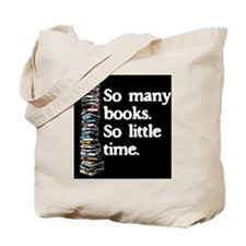 So Many Books---for black backgrounds Tote Bag