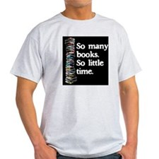 So Many Books---for black background T-Shirt
