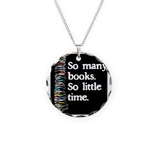 So Many Books---for black ba Necklace