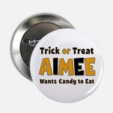 Aimee Trick or Treat Button