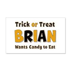 Brian Trick or Treat 20x12 Wall Peel