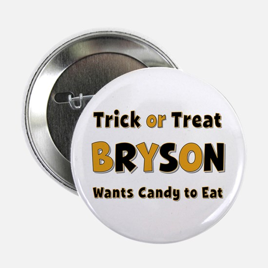 Bryson Trick or Treat Button