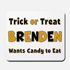 Brenden Trick or Treat Mousepad