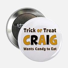 Craig Trick or Treat Button