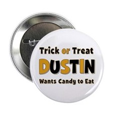 Dustin Trick or Treat Button