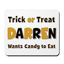 Darren Trick or Treat Mousepad