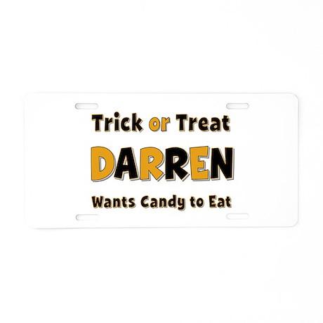 Darren Trick or Treat Aluminum License Plate
