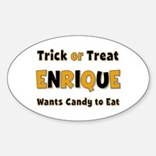 Enrique Trick or Treat Oval Bumper Stickers
