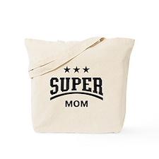 Super Mom (Black) Tote Bag