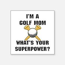 """Golf Mom Square Sticker 3"""" x 3"""""""