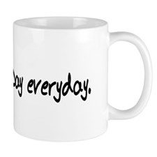 """AIDS day is everyday"" Produc Mug"