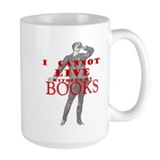 I cannot live without books - Mug