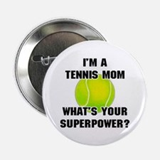 "Tennis Mom Superhero 2.25"" Button"