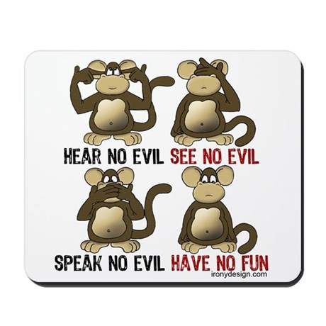 No Evil Fun Monkeys Mousepad