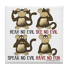 No Evil Fun Monkeys Tile Coaster