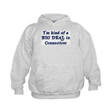 Big Deal in Connecticut Hoodie