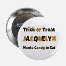 Jacquelyn Trick or Treat Button