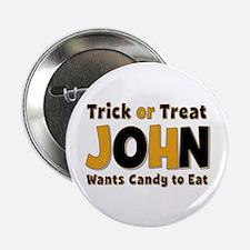 John Trick or Treat Button