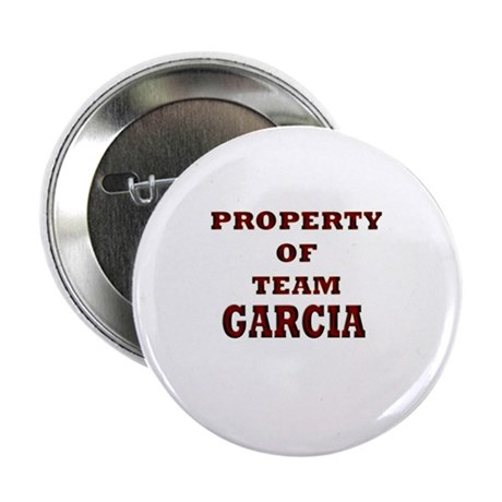 """Property of team Garcia 2.25"""" Button (10 pack)"""