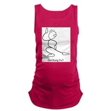 Got Kung Fu? Maternity Tank Top