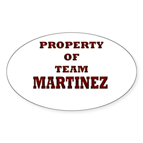 Property of team Martinez Oval Sticker
