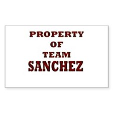Property of team Sanchez Rectangle Decal