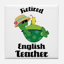 Retired English Teacher Gift Tile Coaster
