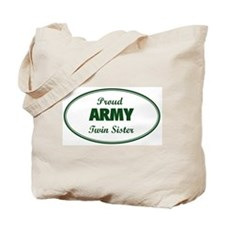 Proud Army Twin Sister Tote Bag