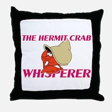 The Hermit Crab Whisperer Throw Pillow