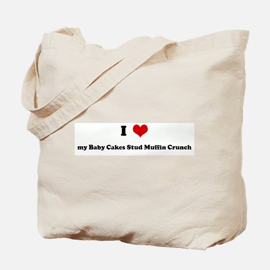 I Love my Baby Cakes Stud Muf Tote Bag
