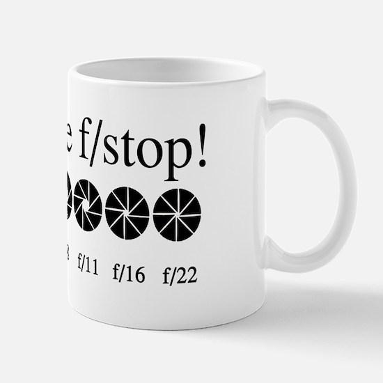 What the f/stop? Mug