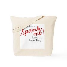Santa, Spank Me! Tote Bag