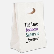 Sisters Forever Canvas Lunch Tote