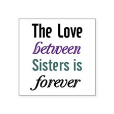Sisters Forever Sticker