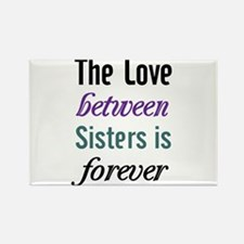 Sisters Forever Rectangle Magnet