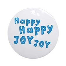 Happy Happy Joy Joy Ornament (Round)