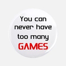 too many games Button