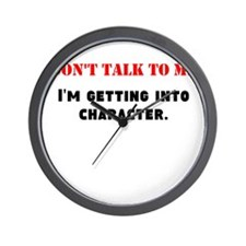Dont Talk To Me Wall Clock