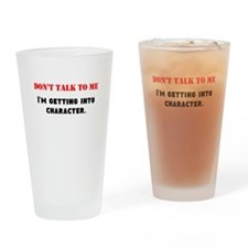 Dont Talk To Me Drinking Glass
