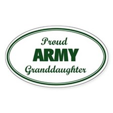Proud Army Granddaughter Oval Decal