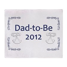 Dad-to-Be 2013 Throw Blanket