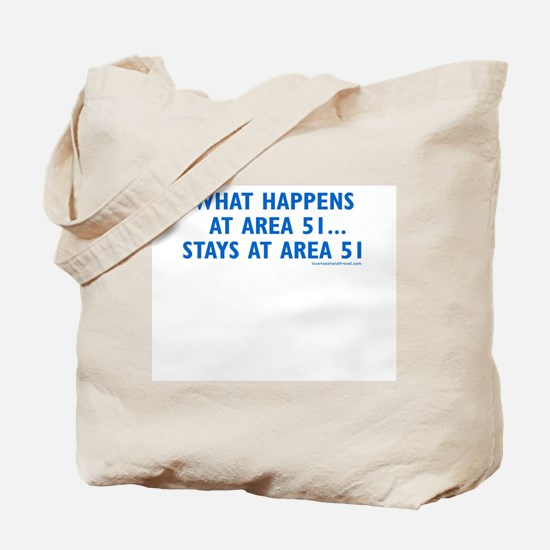 What Happens in Area 51 - Tote Bag