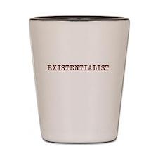 EXISTENTIALIST Shot Glass