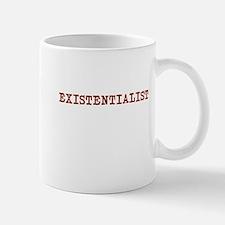 EXISTENTIALIST Mug