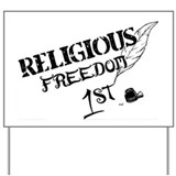 Religious freedom 1st Yard Signs