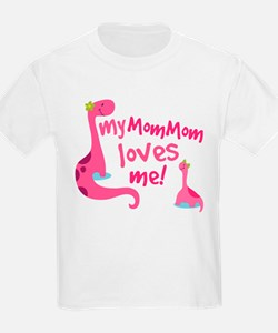 My Mommom Loves Me T-Shirt