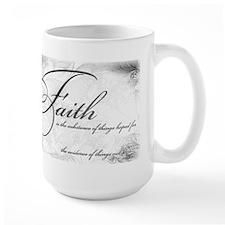 Faith is Mug